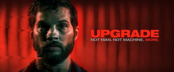 Image result for UPGRADE FILM POSTER